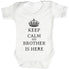 Calm Brother is Here Baby Bodysuit / Babygrow