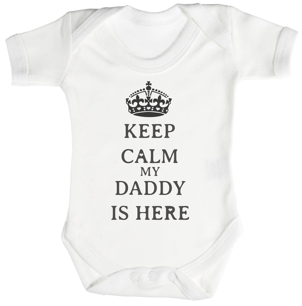 Calm Daddy is Here Baby Bodysuit / Babygrow