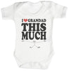 Love Grandad This Much Baby Bodysuit / Babygrow