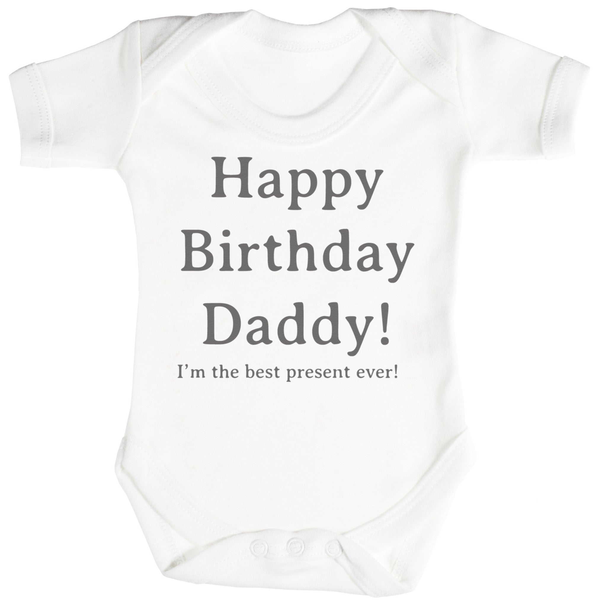 Happy Birthday Daddy Baby Bodysuit Babygrow