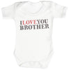I Love You Brother Baby Bodysuit / Babygrow