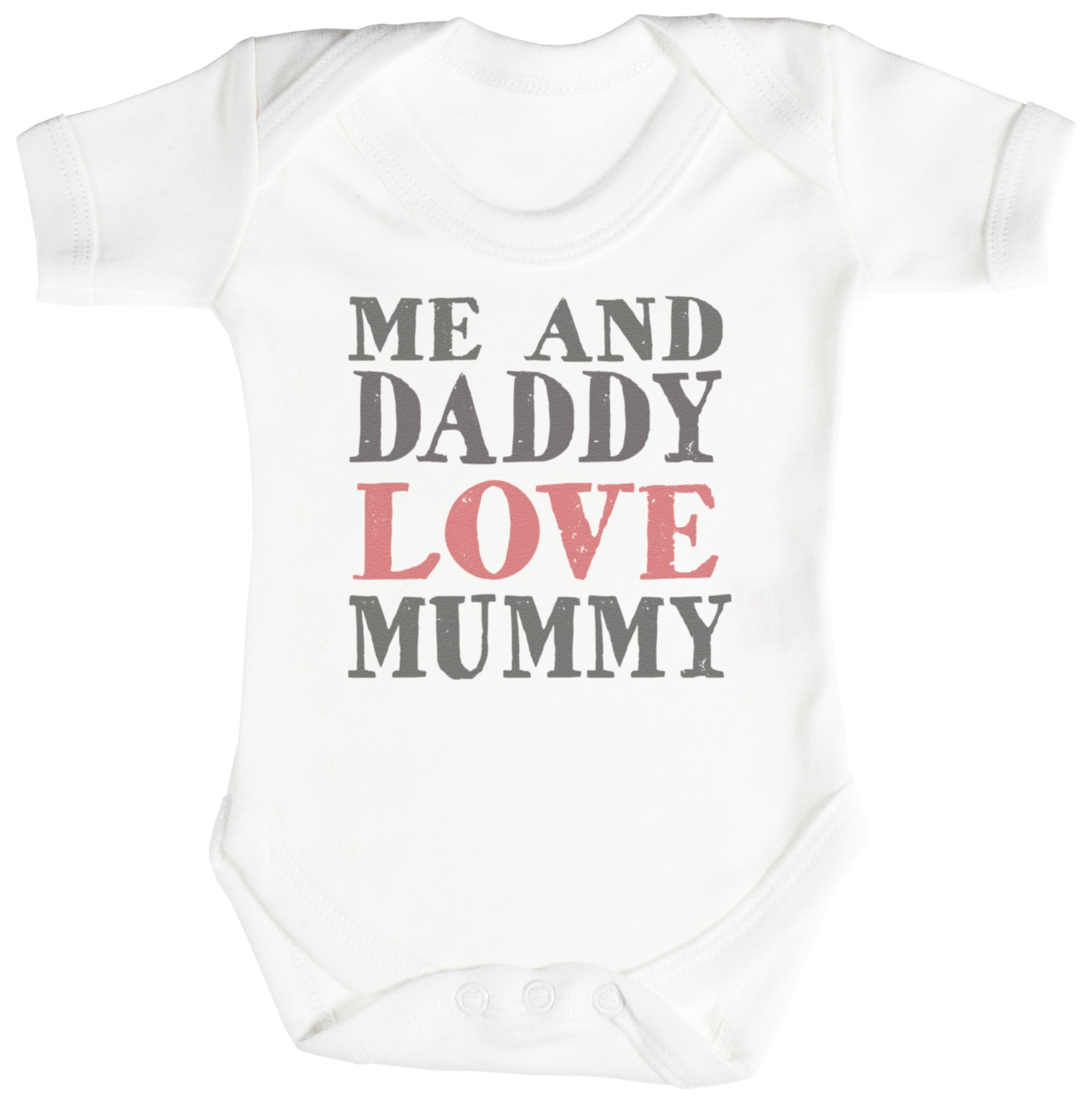 Me And Daddy Love Mummy Baby Bodysuit Babygrow