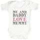 Me And Daddy Love Mummy Baby Bodysuit / Babygrow
