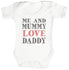 Me And Mummy Love Daddy Baby Bodysuit / Babygrow
