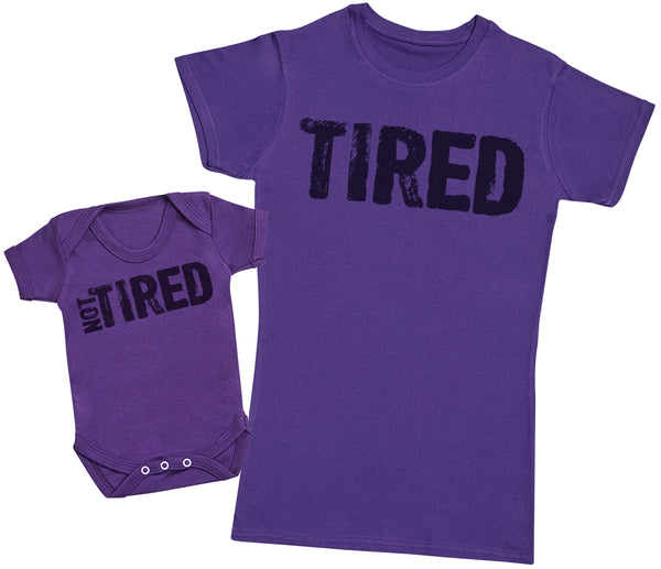 Tired & Not Tired- Mothers T-Shirt & Baby Bodysuit