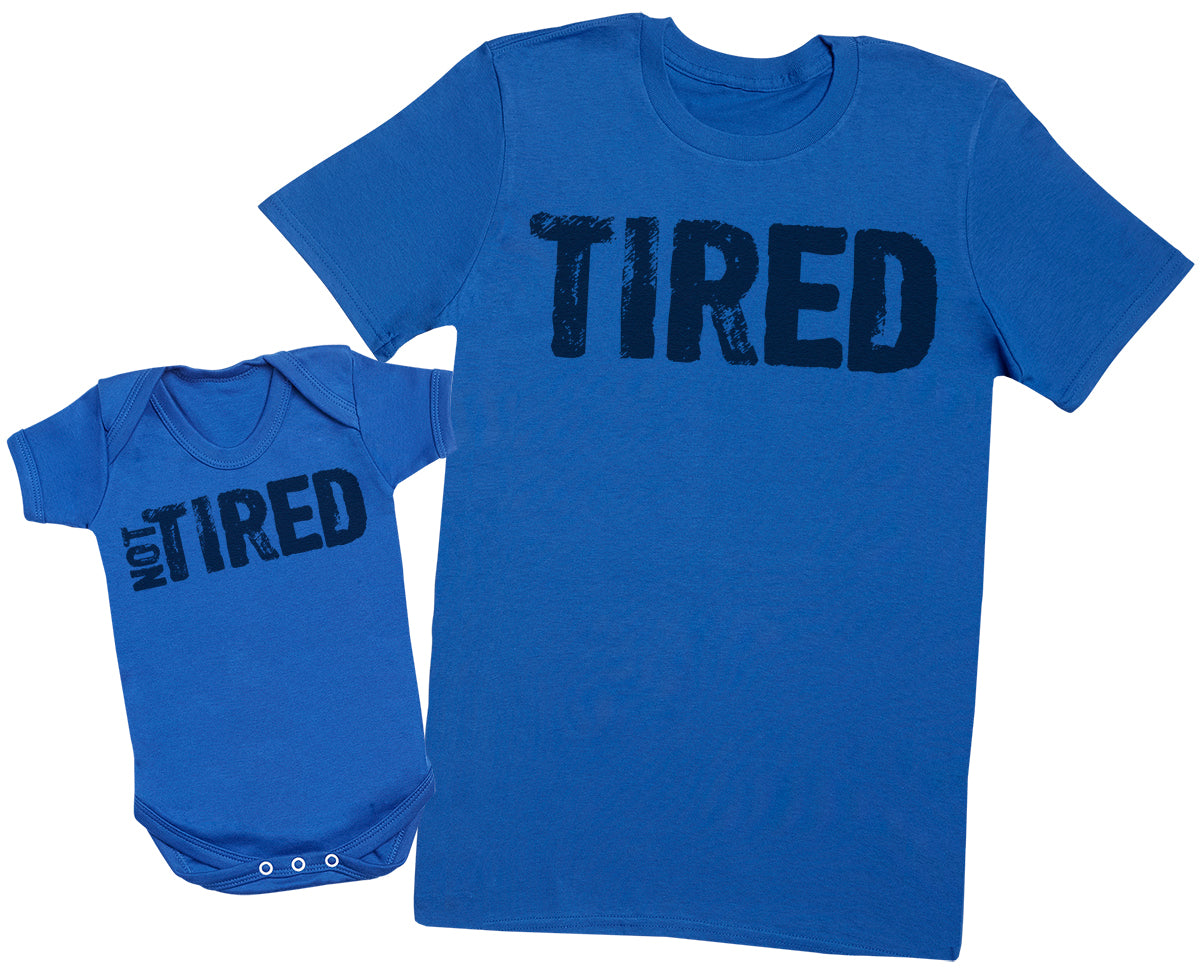 Tired & Not Tired - Mens T Shirt & Baby Bodysuit