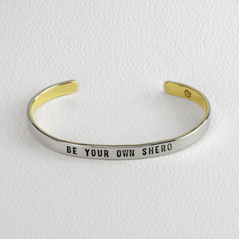 Be Your Own Shero Cuff