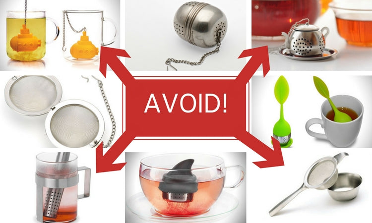 What to avoid in a tea infuser