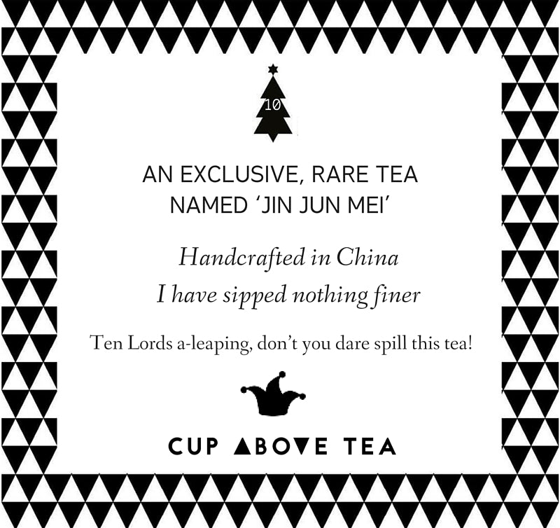On the 10th day of ChristmasCup Above Tea sent to me
