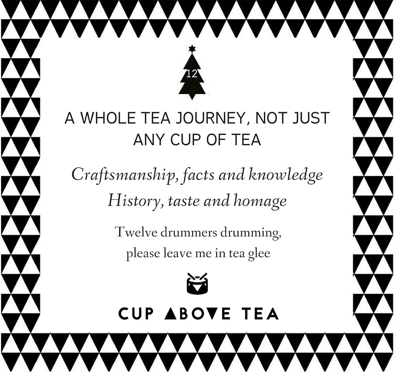On the 12th day of ChristmasCup Above Tea sent to me