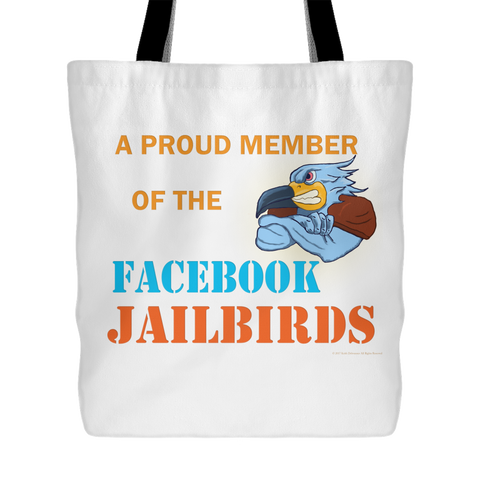 Bag - Member of Facebook Jailbirds