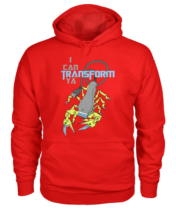 I CAN TRANSFORM YA, HOODIE t-shirt - Hiki10 Collection