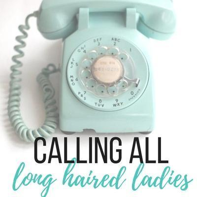 Calling all Long Haired Ladies