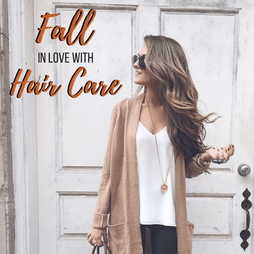 FALL in Love with Hair Care