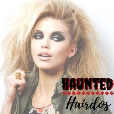 Haunted Hairdos