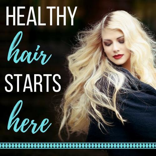 Healthy Hair Starts Here