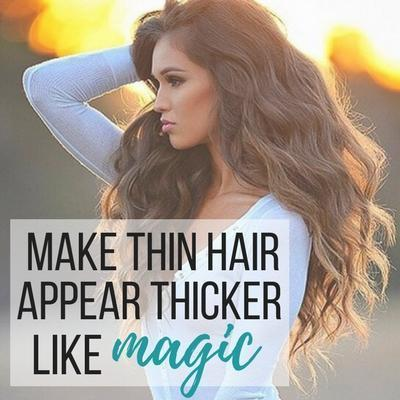 Make Thin Hair Appear Thicker... like magic!