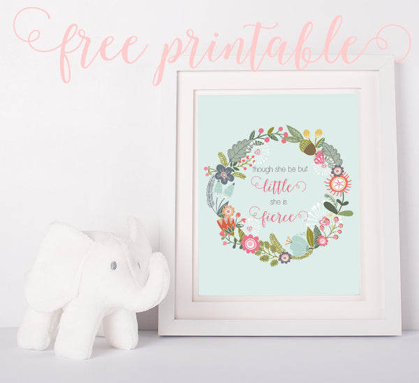 Little but fierce nursery printable from Bits of Whimsy