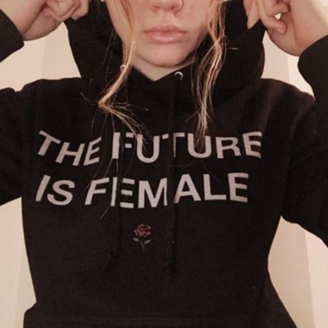 The Future Is Female Hoodie