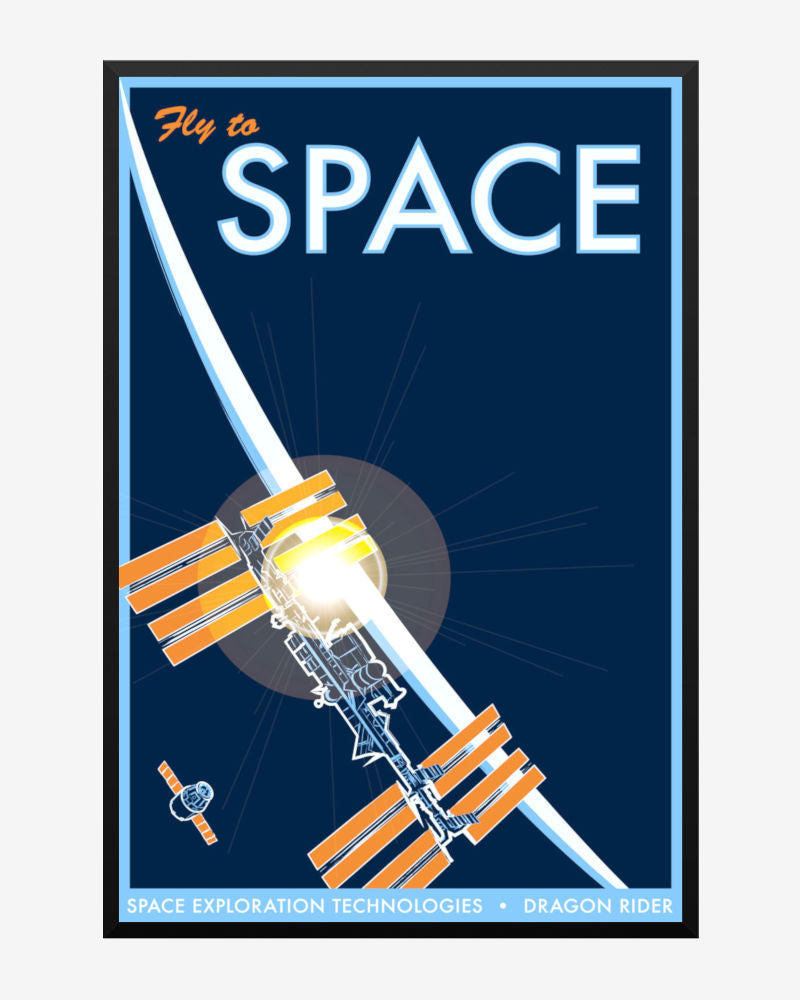 space posters, spacex poster, fly to space, space exploration technologies