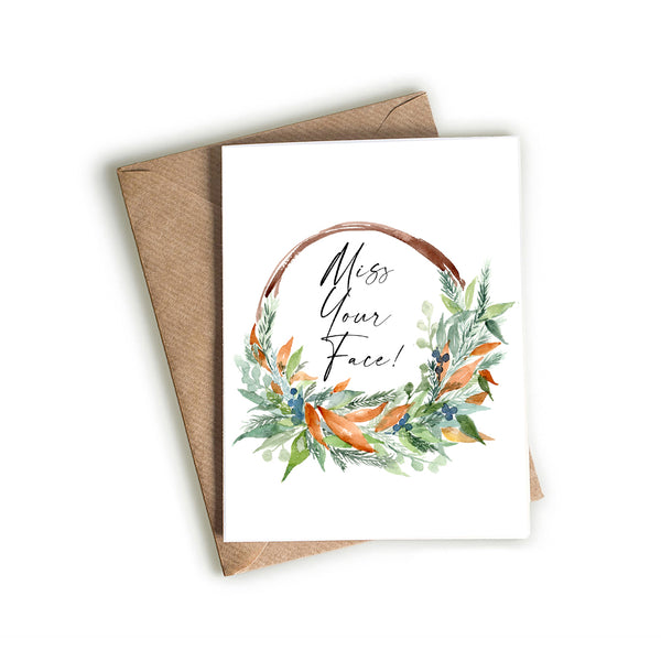 """Miss Your Face"" Card Featuring Fall Themed Wreath"