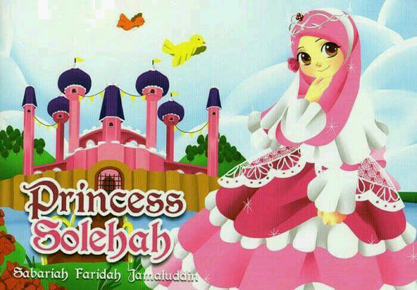 PRINCESS SOLEHAH - Children Islamic Collection