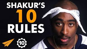 2pac's Top 10 Rules for success