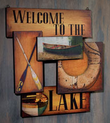 """Welcome To The Lake"" Montage Sign"