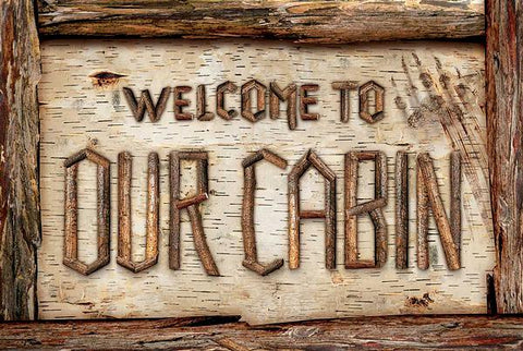 """Welcome to our Cabin""  Rustic Twig Wood Sign"