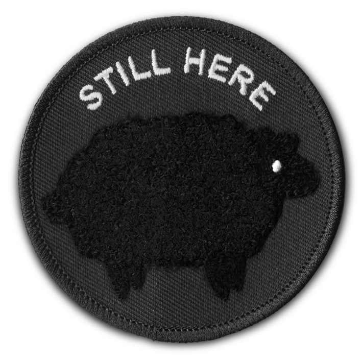 STILL HERE PATCH