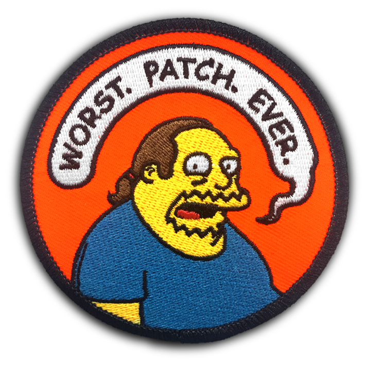 """WORST. PATCH. EVER."" EMBROIDERED PATCH"