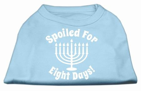 Spoiled For 8 Days Screenprint Dog Shirt