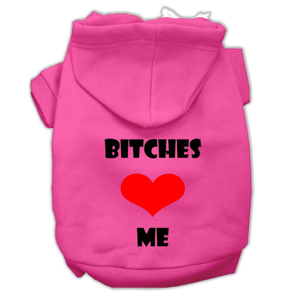 Bitches Love Me Screen Print Pet Hoodies