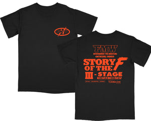 FMW STORY OF THE F 3RD STAGE T-SHIRT