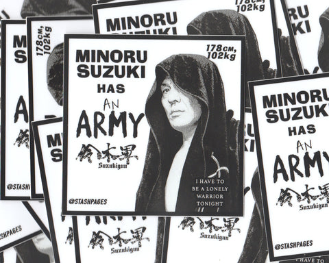 'MINORU SUZUKI HAS AN ARMY' STICKERS PACK