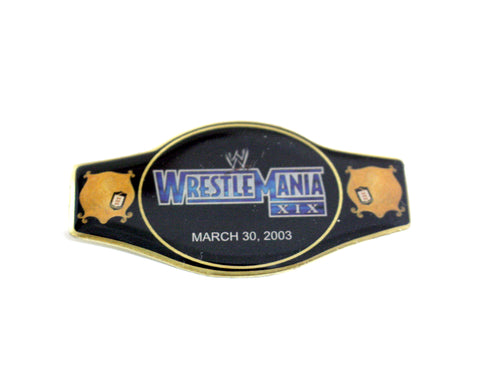 WWE WRESTLEMANIA 19 PIN