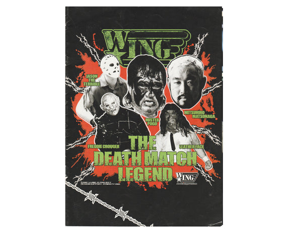 W*ING DEATH MATCH LEGEND PROGRAM