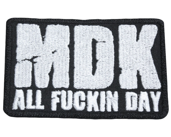 NICK GAGE MDK ALL FUCKIN DAY PATCH
