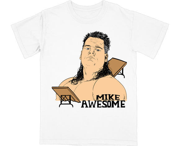 MIKE AWESOME T-SHIRT