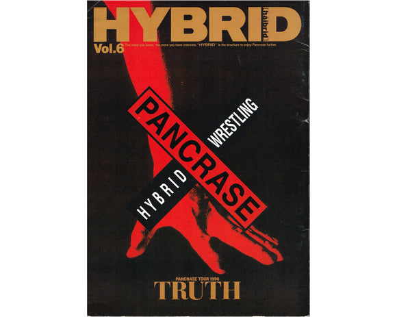 PANCRASE HYBRID # 6 / TRUTH TOUR 96 PROGRAM