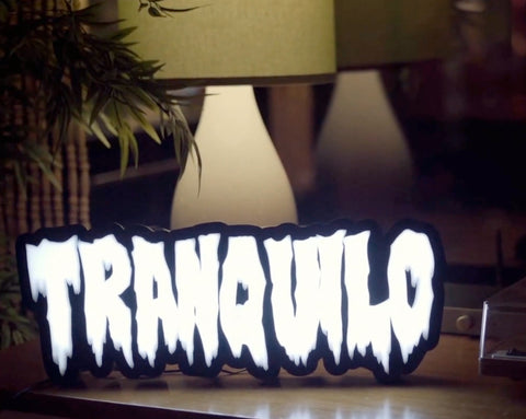 TRANQUILO ACRYLIC SIGN (LARGE)