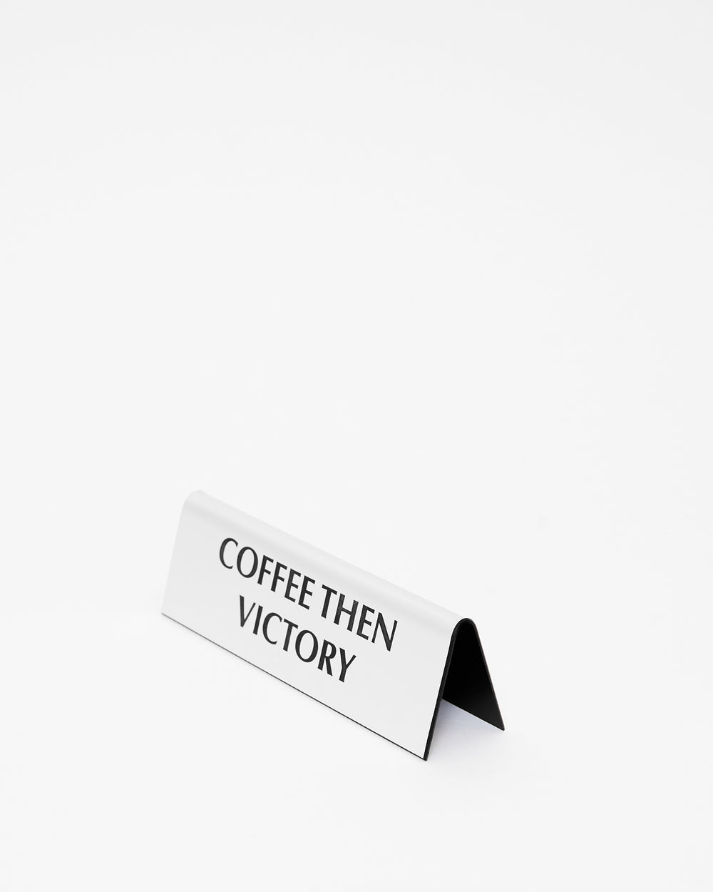 Coffee Then Victory Desk Plate