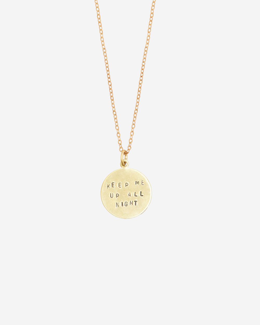 Keep Me Up All Night Hand-Stamped Necklace