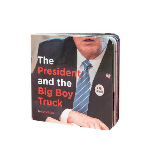 The President and the Big Boy Truck Book