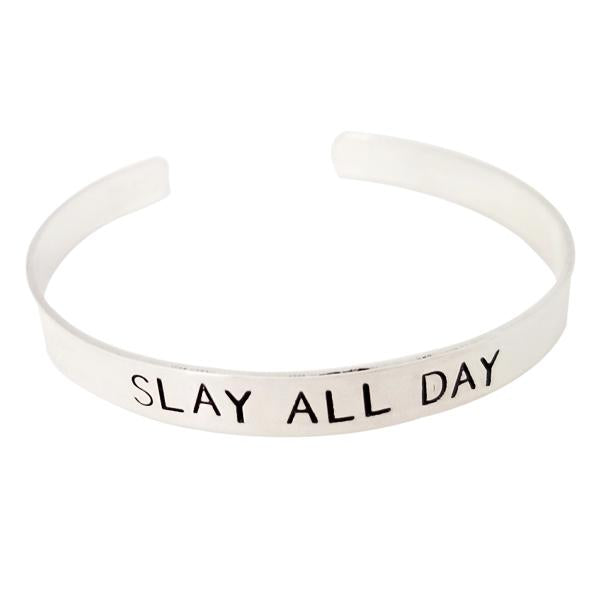 Slay All Day Stamped Cuff