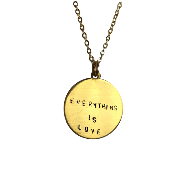 Everything Is Love Necklace