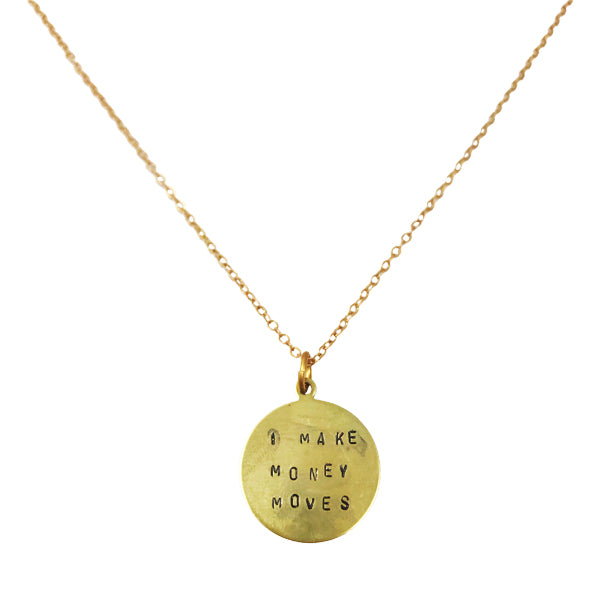 I Make Money Moves Hand-Stamped Necklace