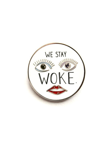 We Stay Woke Pin