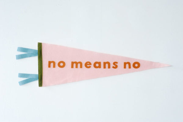 No Means No Pennant