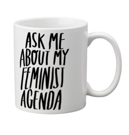 Ask Me About My Feminist Agenda Mug